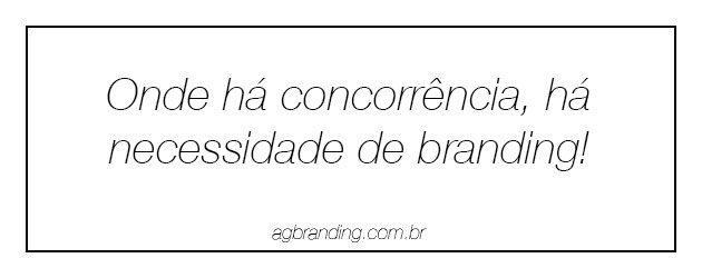 Para quem servem as estratégias de branding! | http://alegarattoni.com.br/para-quem-servem-estrategias-de-branding/