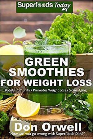 15 April 2017 : Green Smoothies for Weight Loss: 50 Smoothies Weight Loss Blender Recipes (Natural Weight Loss Transformation Book 42) by Don Orwell http://uk.dailyfreebooks.com/bookinfo.php?book=aHR0cDovL3d3dy5hbWF6b24uY28udWsvZ3AvcHJvZHVjdC9CMDBXMTFNQzNFLz90YWc9a3VmZmJsLTIx