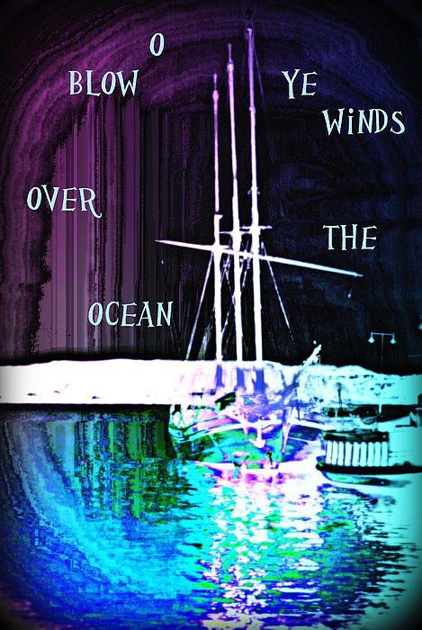 O Blow Ye Winds