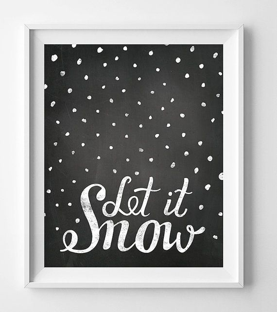Christmas print, let it snow, printable art, black and white art, wall art print, chalkboard art, let it snow print, wall art printable
