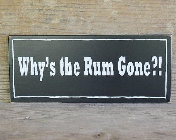 Why Is The Rum Gone Quote: 25+ Unique Pirate Sayings Ideas On Pinterest