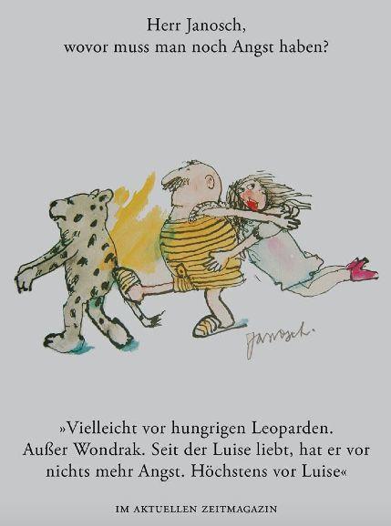 Herr #Janosch, wovor muss man noch Angst haben?