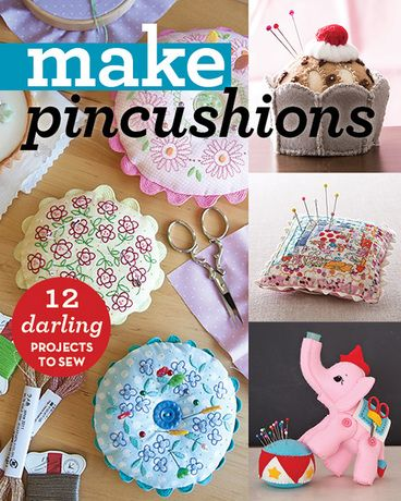 Goodbye, tomato! Say hello to 12 simply fun pincushions you can sew in a dayIs it time to upgrade from the basic tomato? Treat yourself to a new pincushion that's sure to put a smile on your face! Sew