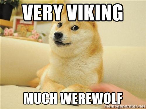 very viking much werewolf - so doge | Meme Generator