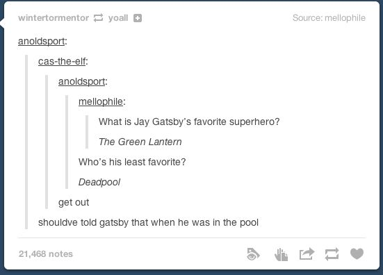 Gatsby. Unfortunately, not many of the people I know, know this book. Seriously. My mom, my dad, my siblings, my own boyfriend. I was just as shocked. I had no one to share this with, so I share it with you :)