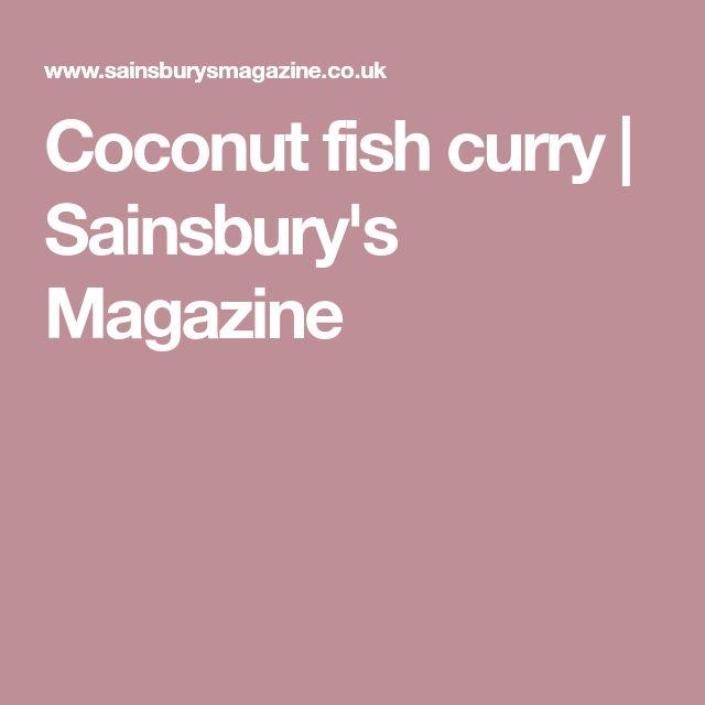 Coconut fish curry | Sainsbury's Magazine