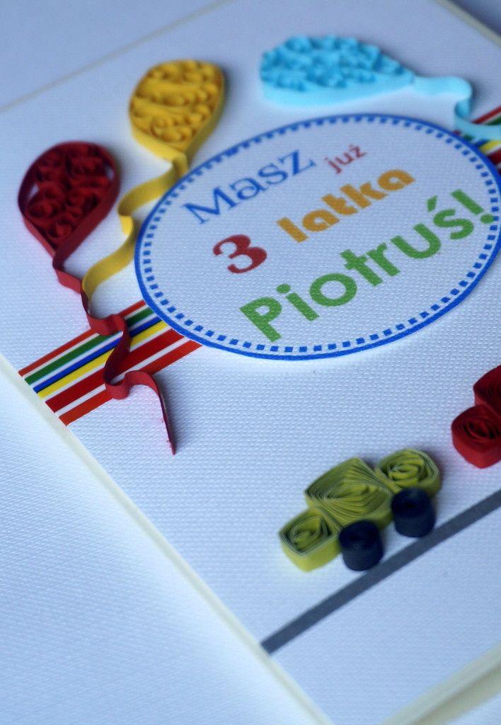 Kartka urodzinowa dla chłopca z okazji 3 urodzin. Dla 3 letniego dziecka kartka z balonikami i samochodzikami wykonanymi w technice quilling.