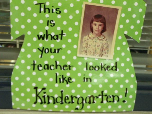What Your Teacher Looked Like In Kindergarten. Going To Do This This Year  But Will. Kindergarten PicturesKindergarten Open House IdeasKindergarten ...