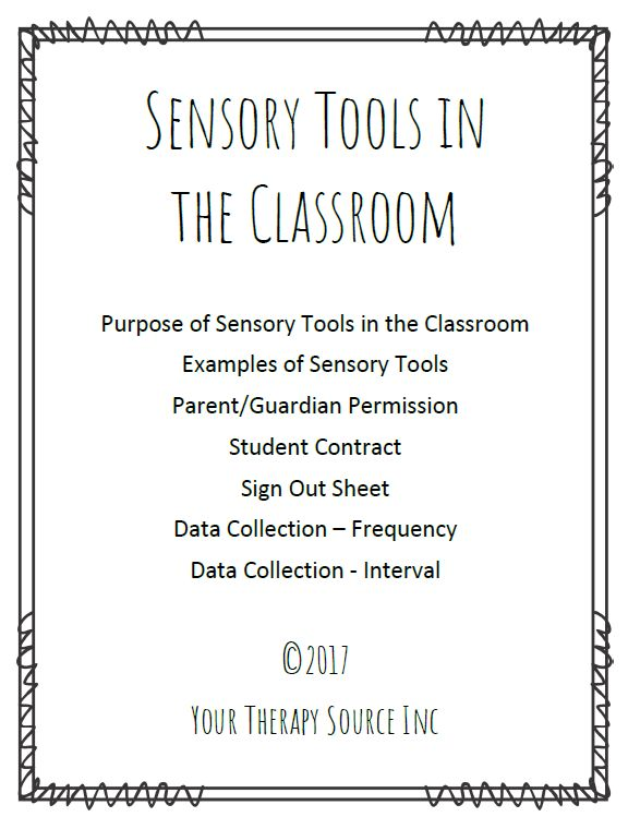 Sensory Tools in the Classroom helps school staff to determine if the sensory tool is helping the student toachievethe goal, desired behavior or outcome.