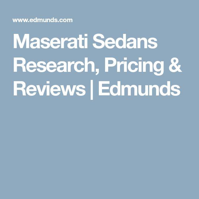 Maserati Sedans Research, Pricing & Reviews | Edmunds