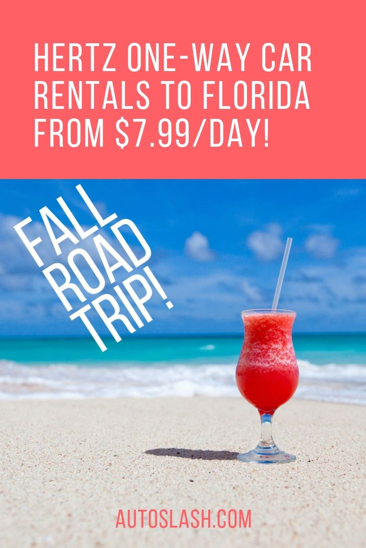 69738049fa Hertz has your fall road trip covered with a  7.99 day promo on one-way car  rentals to Florida.
