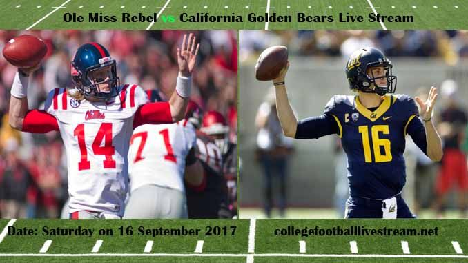 Ole Miss Rebel vs California Golden Bears Live Stream Teams: Rebels vs Bears Time: 10:30 PM ET Week-3 Date: Saturday on 16 September 2017 Location: Memorial Stadium, Berkeley, C TV: ESPN NETWORK Ole Miss Rebel vs California Golden Bears Live Stream Watch College Football Live Streaming...