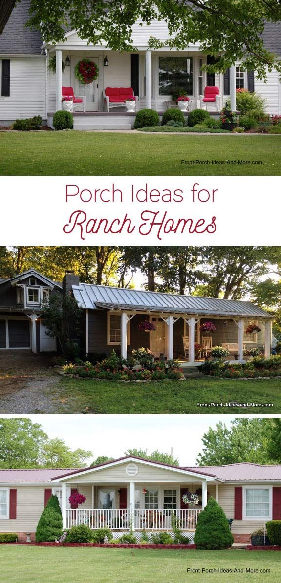 Ranch Home Porches Add Appeal And Comfort House With Porch Porch Remodel Ranch Style Homes
