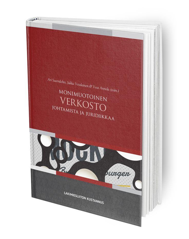 Kirjassa käsitellään verkostoitumista ja yhteistoimintaa johtamisen ja juridiikan näkökulmasta.
