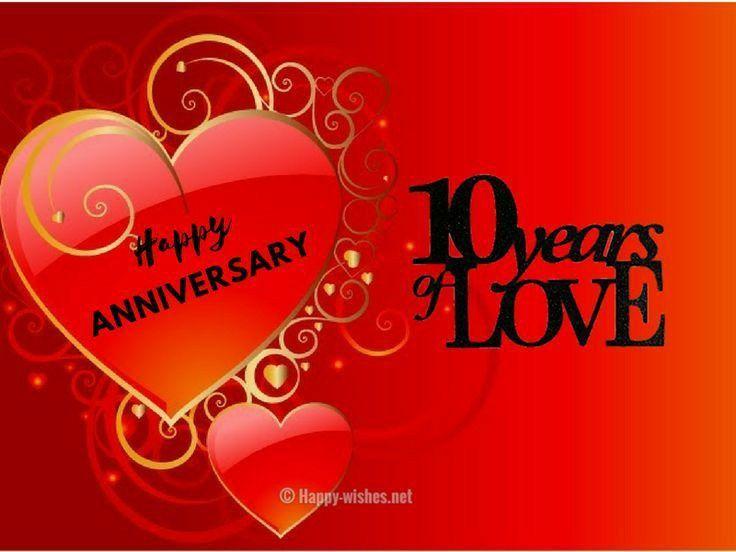 Happy 10 Year Anniversary Baby Anniversary Wishes Quotes Wedding Anniversary Quotes Wedding Anniversary Wishes