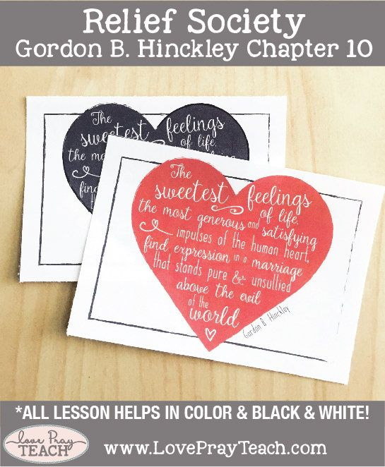 LDS Relief Society lesson helps for Gordon B. Hinckley Chapter 10: Nurturing the Eternal Parternship of Marriage. Lesson Packet includes handouts, object lesson, posters, power point, scripture cards, activity idea and more!