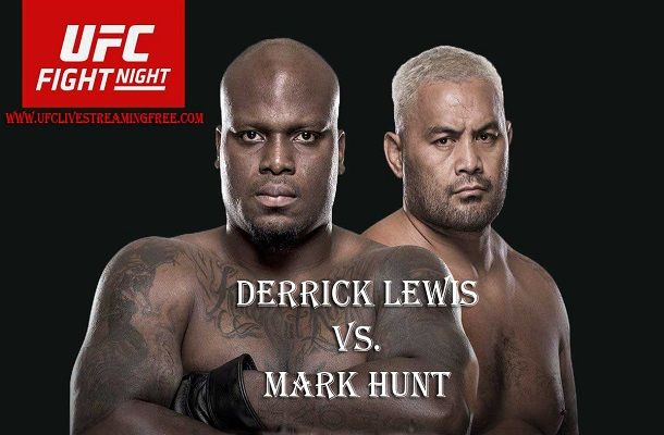 UFC Fight Night 110 Live Stream: Watch Lewis vs. Hunt Fight Online at Spark Arena in Auckland, New Zealand at 10 PM ET. Watch here Lewis vs. Hunt Live.