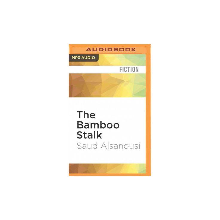 Bamboo Stalk (MP3-CD) (Saud Alsanousi)