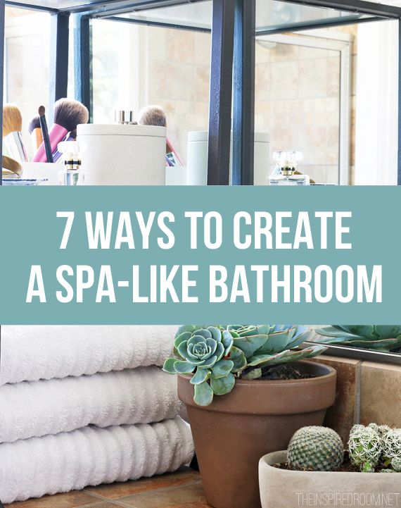 Do you ever dream about a weekend at a spa resort? Me too! But just because you'll actually just be staying home to organize the garage doesn't mean you can't have a little spa experience in your own home. Your bathroom may not be quite as luxurious, but it can be almost as relaxing with these seven tips: