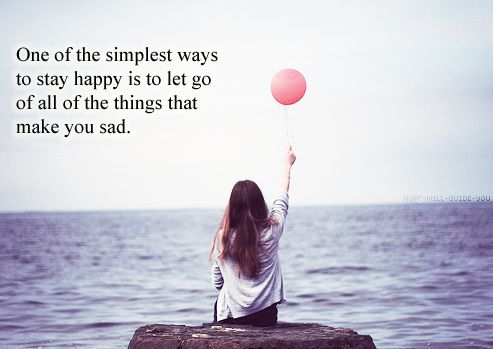 or people: Let It Go, Life, Happy Quotes, Let Go, Letgo, Lets Go, Letitgo, Inspiration Quotes, Stay Happy