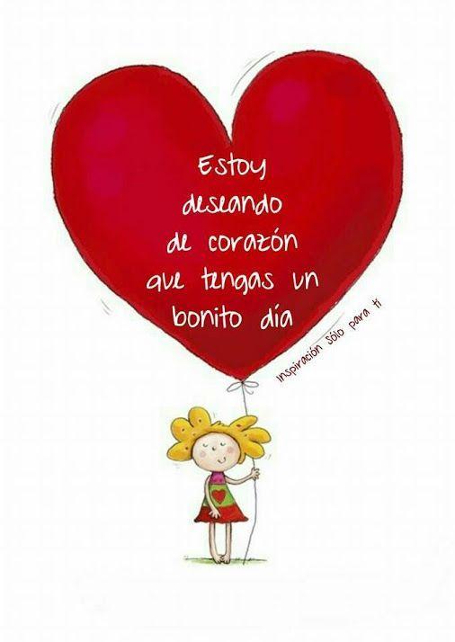 Estoy deseando de corazón que tengas un bonito dia http://enviarpostales.net/imagenes/estoy-deseando-corazon-tengas-bonito-dia/ Saludos de Buenos Días Mensaje Positivo Buenos Días Para Ti Buenos Dias