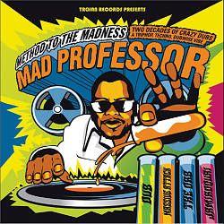 Mad Professor - Method to the Madness