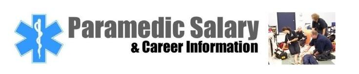 Emergency Medical Technician Training (EMT) I Paramedic Training | Paramedic Salary | Get Paramedic Salary Levels