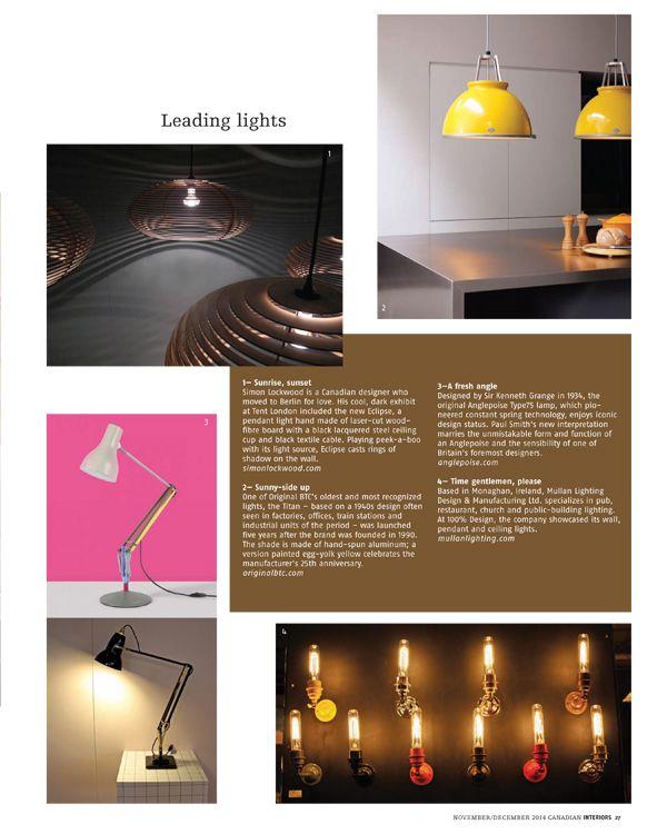 Mullan Lighting were featured in Canadian Interiors November/December 2014 Issue #designmagazines #press #lighting