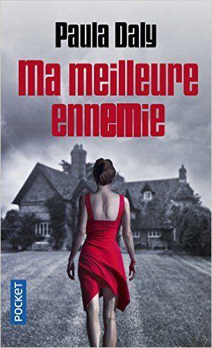 Amazon.fr - Ma meilleure ennemie - Paula DALY, Florianne VIDAL - Livres