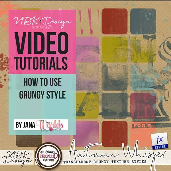 How to us Autumn Whisper Grungy Styles in NBK Designs Products Tips and Techniques on Vimeo
