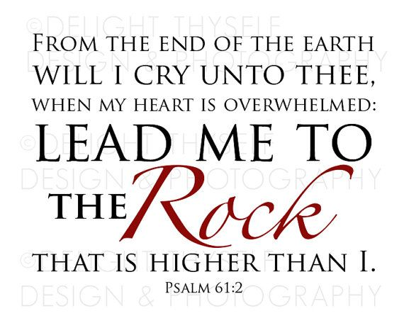 "Psalm 61:2 - ""Lead me to the Rock"" - KJV - 8""x10"" - Printable DOWNLOAD on Etsy, $6.25"