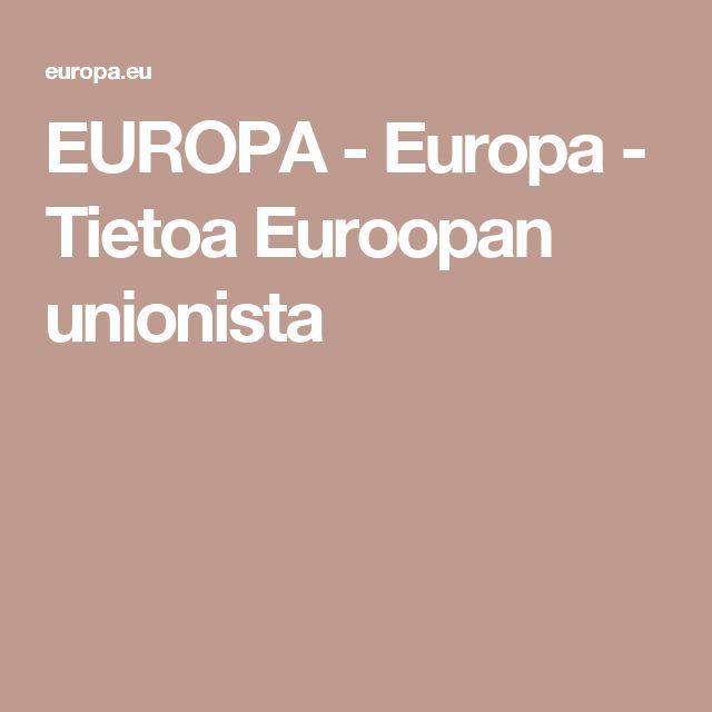 EUROPA - Europa - Tietoa Euroopan unionista