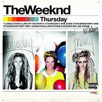 The Weeknd - Thursday Explicit Lyrics