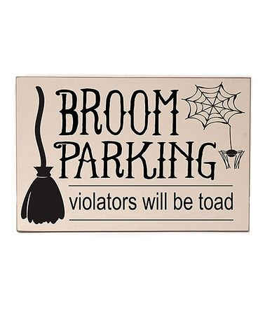Another great find on #zulily! Cream 'Broom Parking' Wall Sign #zulilyfinds