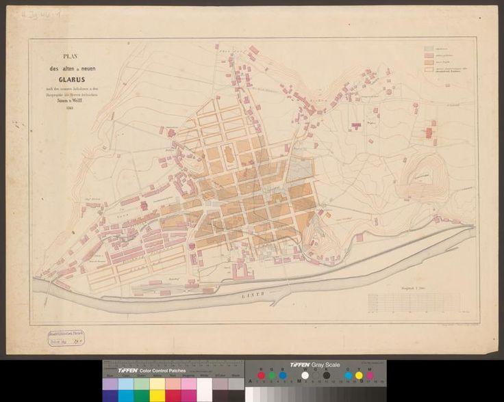 1 - Plan des alten u. neuen Glarus - Seitenansicht - ZB Zürich (NEBIS) - e-rara