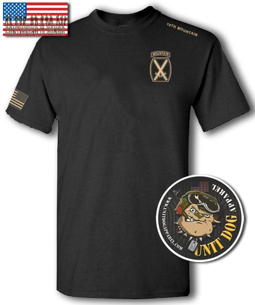 T-Shirt; Apparel; UNIT DOG APPAREL; Climb to Glory; The 10th Mountain Division; (Light Infantry) is a light infantry division; in the United States Army; based at Fort Drum, New York;