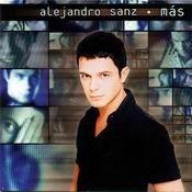 Letras de Alejandro Sanz del album 'Mas' (1997) .Mi favorito