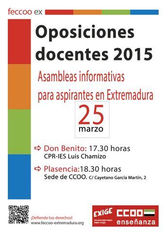 Comisiones Obreras - Federación de Enseñanza de Extremadura. Asambleas informativas sobre las Oposiciones Docentes 2015 en Extremadura: el 25 de marzo en Plasencia y Don Benito