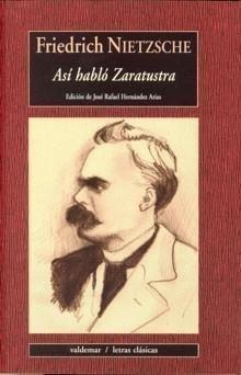 Asi habló zaratustra - Autor: Friedrich Nietzsche