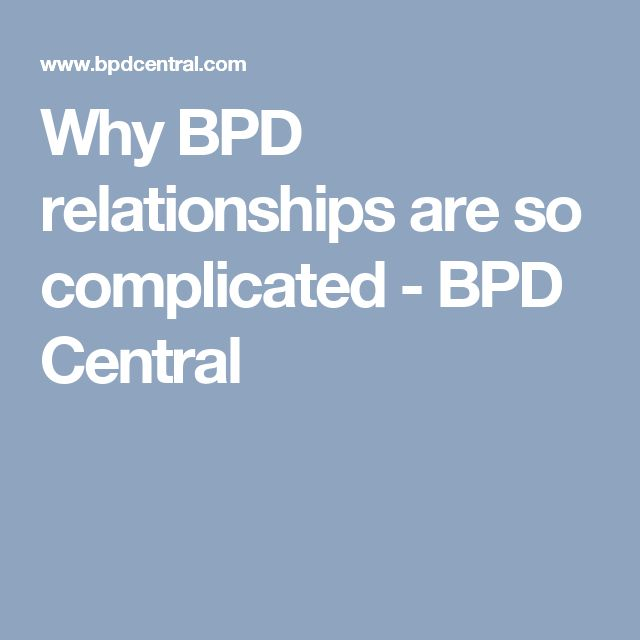 narcissist dating bpd If you are the wife of a borderline or narcissist, and you've finally decided to leave (after trying for years to make your marriage work), he'll likely collapse into inconsolable depression.