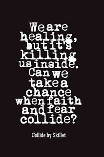 Collide by #Skillet #music #quotes #lyrics #faith #fear