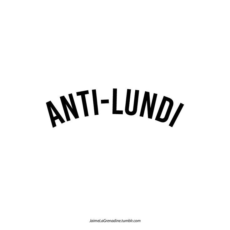 Anti-lundi