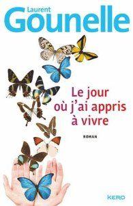 Critiques, citations, extraits de Le jour où j'ai appris à vivre de Laurent Gounelle. Au risque de vous paraître gnan-gnan, j'ose avouer que j'ai adoré ce r...