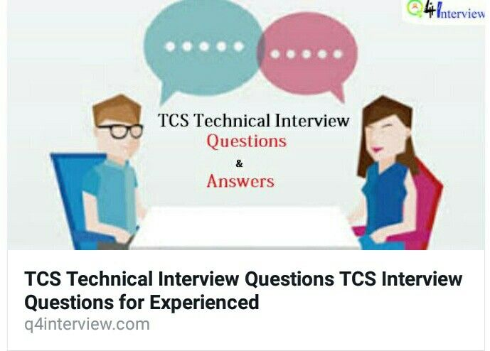 Multiply Your Selection Chance By Practicing The Latest Tcs Interview Questions Asked Freshers Technical And Answers