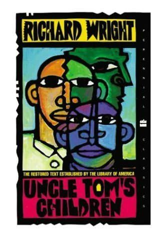 uncle tom's children richard wright   from the book uncle tom s children by richard wright
