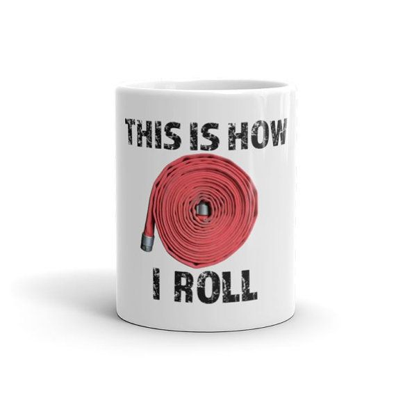 Fire Department Christmas Gifts Part - 21: This Is How I Roll Firefighter Mug Gift For By AnomalyGifts