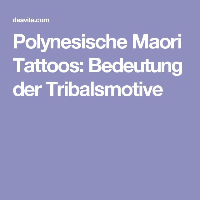 die besten 25 maori bedeutung ideen auf pinterest maori tattoo design maori und samoan designs. Black Bedroom Furniture Sets. Home Design Ideas