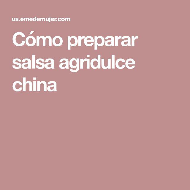 Cómo preparar salsa agridulce china