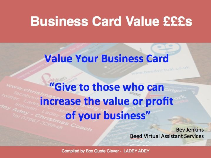 When did you last value your Business Card?  Great advise from Bev at the Sleaford Town Team Launch  7-11-14