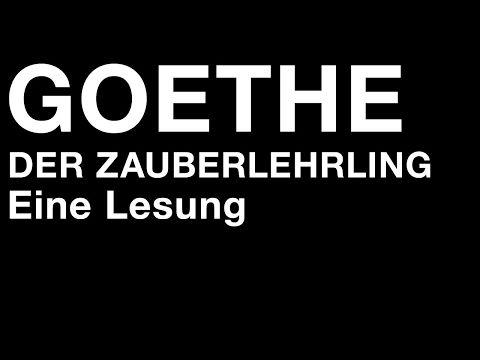 "Goethe - ""Der Zauberlehrling"" (Lesung) - YouTube"